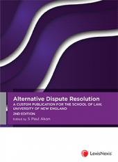 Picture of Alternative Dispute Resolution - A Custom Publication for the School of Law, University of New England, 2nd edition