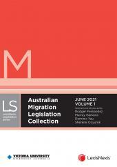 Australian Migration Legislation Collection, June 2021 (in 2 Volumes) cover