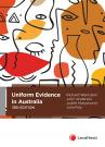 Uniform Evidence in Australia, 3rd edition cover